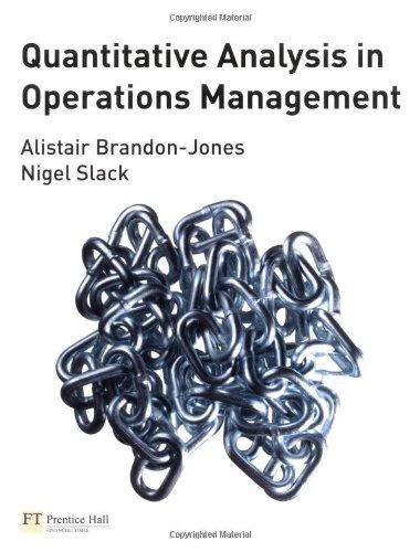 Quantitative Analysis in Operations Management: Brandon-Jones, Dr Alistair