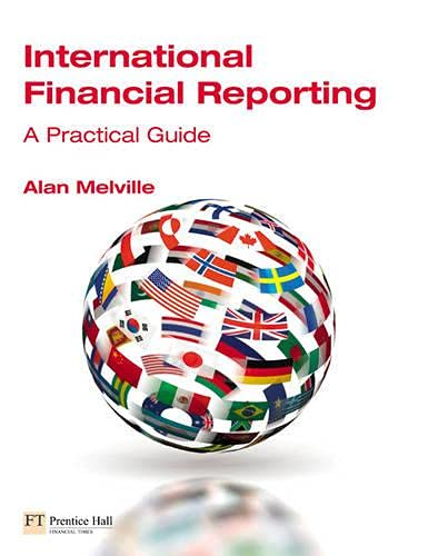 9780273708728: International Financial Reporting: A Practical Guide