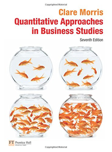 9780273708896: Quantitative Approaches in Business Studies
