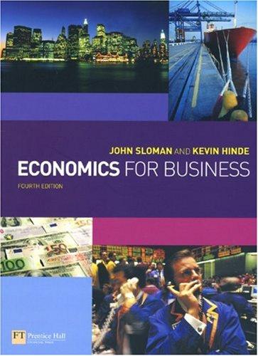 Economics for Business: Kevin Hinde; John