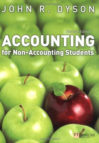 Accounting for Non-Accounting Students: Dyson, John R.