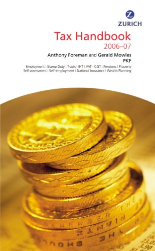 Zurich Tax Handbook 2006-2007 (0273709976) by Anthony Foreman; Gerald Mowles
