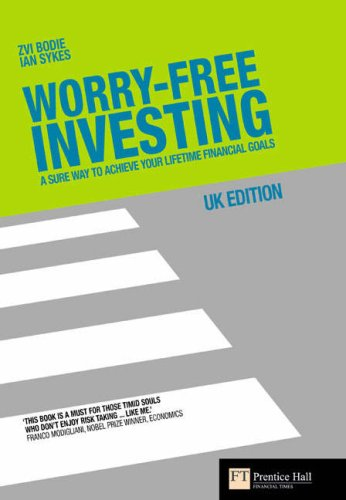 9780273710097: Worry-free Investing: A Sure Way to Achieve Your Lifetime Financial Goals (Financial Times)