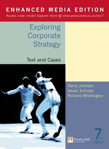 Exploring Corporate Strategy: Media Edition: Text and: Johnson, Gerry, Scholes,
