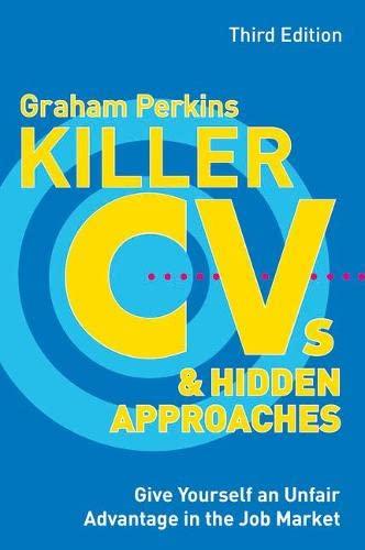 9780273710202: Killer CVs and Hidden Approaches (3rd Edition)