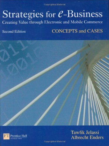 9780273710288: Strategies for E-Business: concepts and cases (2nd Edition)