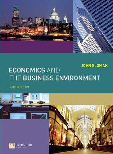 Economics and the Business Environment: Mr John Sloman