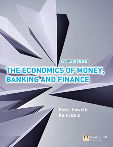 9780273710394: The Economics of Money, Banking and Finance: A European Text