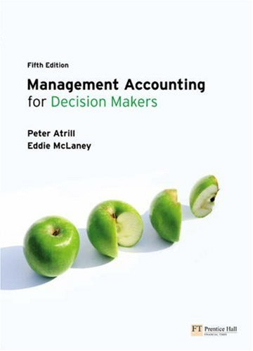 9780273710448: Management Accounting for Decision Makers
