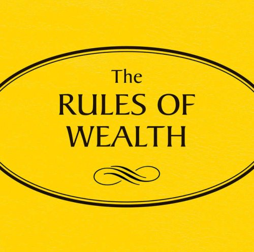 Rules of Wealth: A Personal Code for Prosperity (0273711059) by Richard Templar