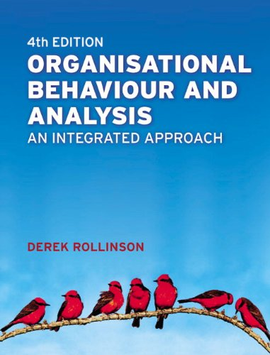 9780273711148: Organisational Behaviour and Analysis: An Integrated Approach (4th Edition)