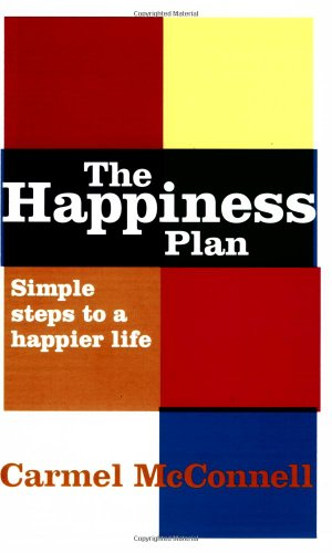 9780273711780: The Happiness Plan: Simple Steps to a Happier Life