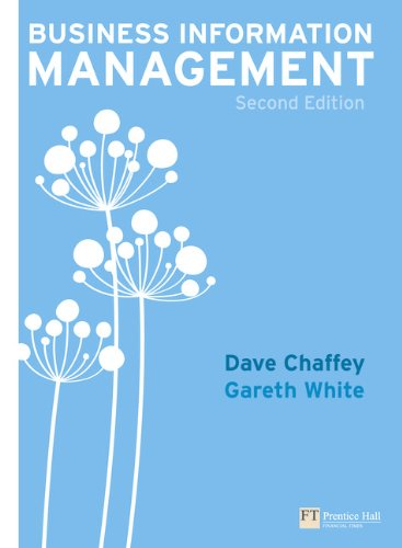 9780273711797: Business Information Management: Improving Performance Using Information Systems (2nd Edition)