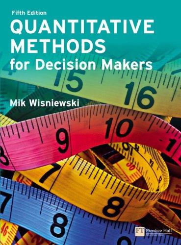 9780273712077: Quantitative Methods for Decision Makers