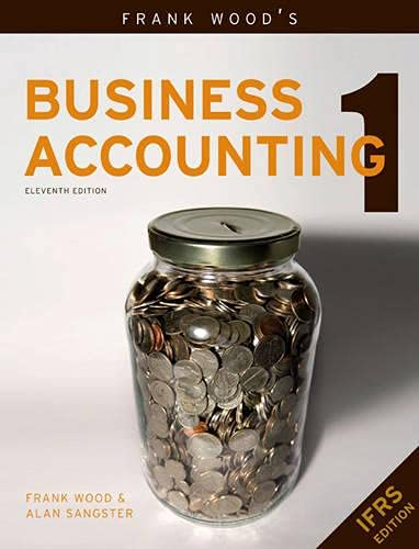 Frank Wood's Business Accounting Volume 1: v.: Sangster, Alan