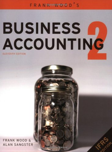 Frank Wood's Business Accounting 2 (9780273712138) by Frank Wood; Alan Sangster
