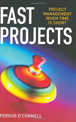 9780273712336: Fast Projects: Project Management When Time Is Short