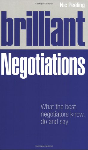 9780273712350: Brilliant Negotiations: What Brilliant Negotiators Know, Do and Say