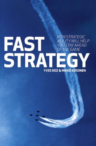 9780273712442: Fast Strategy: How Strategic Agility Will Help You Stay Ahead of the Game