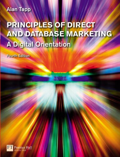 9780273713029: Principles of Direct and Database Marketing (4th Edition)
