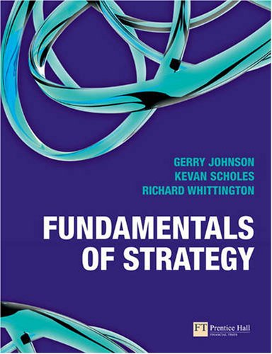9780273713104: Fundamentals of Strategy