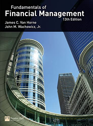 Van Horne: Fundamentals of Financial Management (13th: Van Horne, J.,