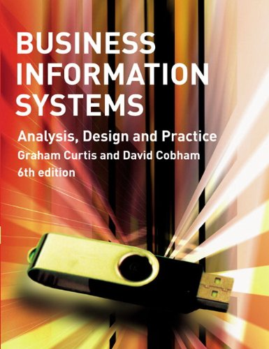 9780273713821: Business Information Systems: Analysis, Design and Practice