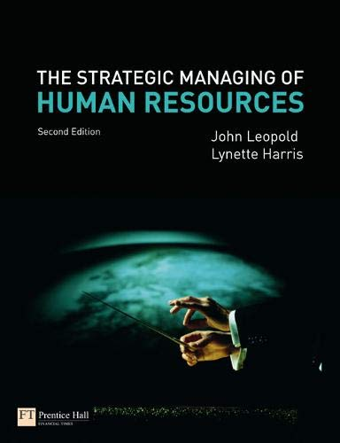 9780273713869: The Strategic Managing of Human Resources (2nd Edition)