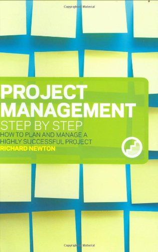 9780273714699: Project Management Step by Step: How to Plan and Manage a Highly Successful Project