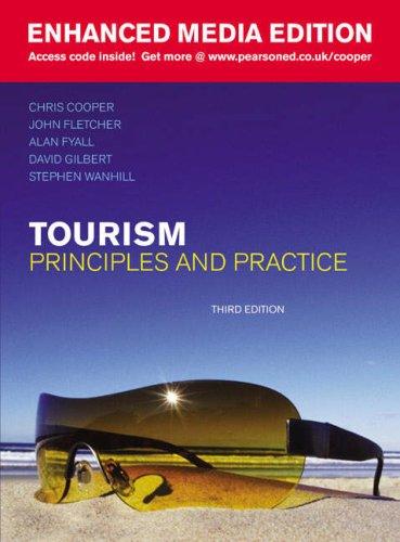 Tourism: Enhanced Media Ed: Principles and Practice: Cooper, Chris; Fletcher,