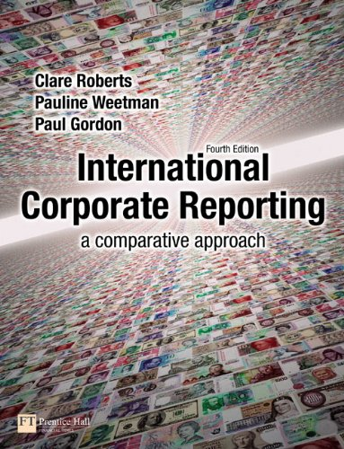 9780273714736: International Corporate Reporting: A Comparative Approach (4th Edition)