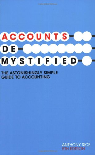 9780273714927: Accounts Demystified: The Astonishingly Simple Guide To Accounting