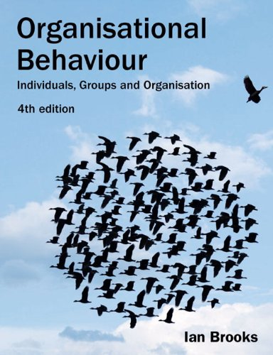 9780273715368: Organisational Behaviour: Individuals, Groups and Organisation (4th Edition)