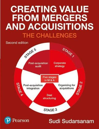 9780273715399: Creating Value from Mergers and Acquisitions (2nd Edition)