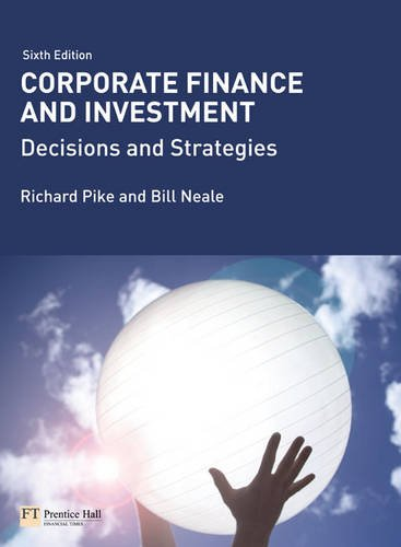 9780273715504: Corporate Finance and Investment: Decisions & Strategies