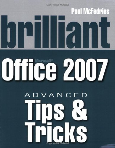 9780273715764: Brilliant Microsoft Office 2007 Tips and Tricks