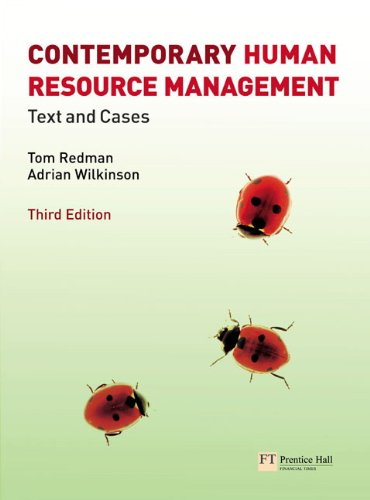 Contemporary Human Resource Management: Text and Cases: Wilkinson, Prof Adrian