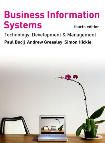 9780273716624: Business Information Systems: Technology, Development and Management for the E-Business