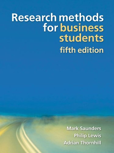 Research Methods for Business Students (5th Edition): Saunders, Mark N.K.,