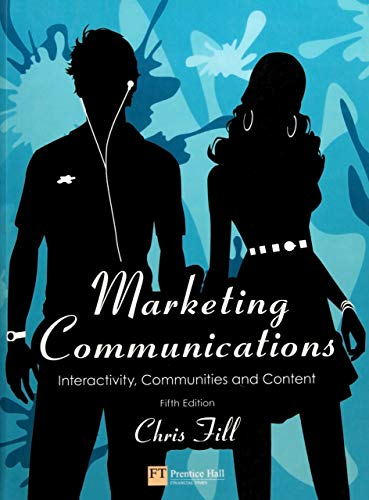 9780273717225: Marketing Communications: Interactivity, Communities and Content
