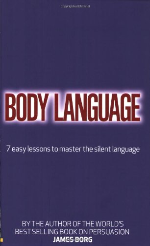 9780273717348: Body Language: 7 easy lessons to master the silent language