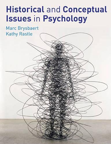Historical and Conceptual Issues in Psychology: Rastle, Kathy, Brysbaert,