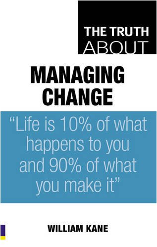 9780273718291: Truth About Managing Change