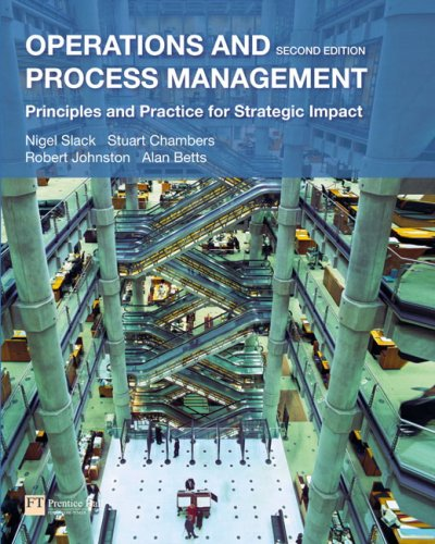 9780273718512: Operations and Process Management: Principles and Practice for Strategic Impact (2nd Edition)
