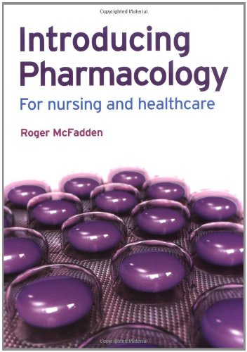 9780273718635: Introducing Pharmacology: For Nursing and Healthcare