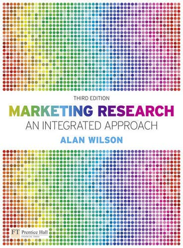 9780273718703: Marketing Research: An Integrated Approach