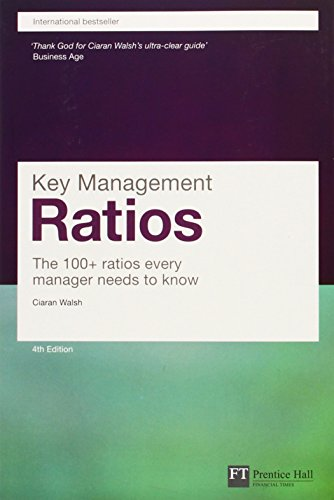 9780273719090: Key Management Ratios (Financial Times Series)