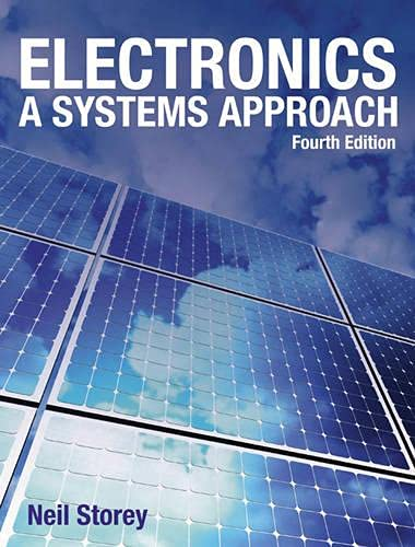 9780273719182: Electronics: A Systems Approach (4th Edition)