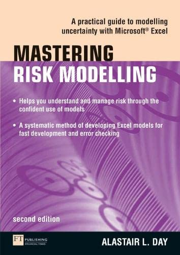 9780273719298: Mastering Risk Modelling: A Practical Guide to Modelling Uncertainty with Microsoft Excel (2nd Edition) (The Mastering Series)