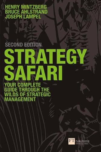 9780273719588: Strategy Safari: Complete Guide Through the Wilds of Strategic Management, 2nd ed.